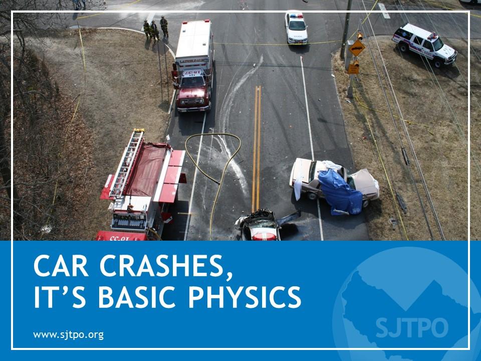 Car Crashes, It's Basic Physics